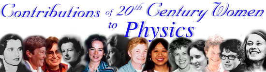 [Montage of contemporary women physicists]